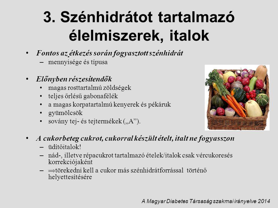 3. Szénhidrátot tartalmazó élelmiszerek, italok