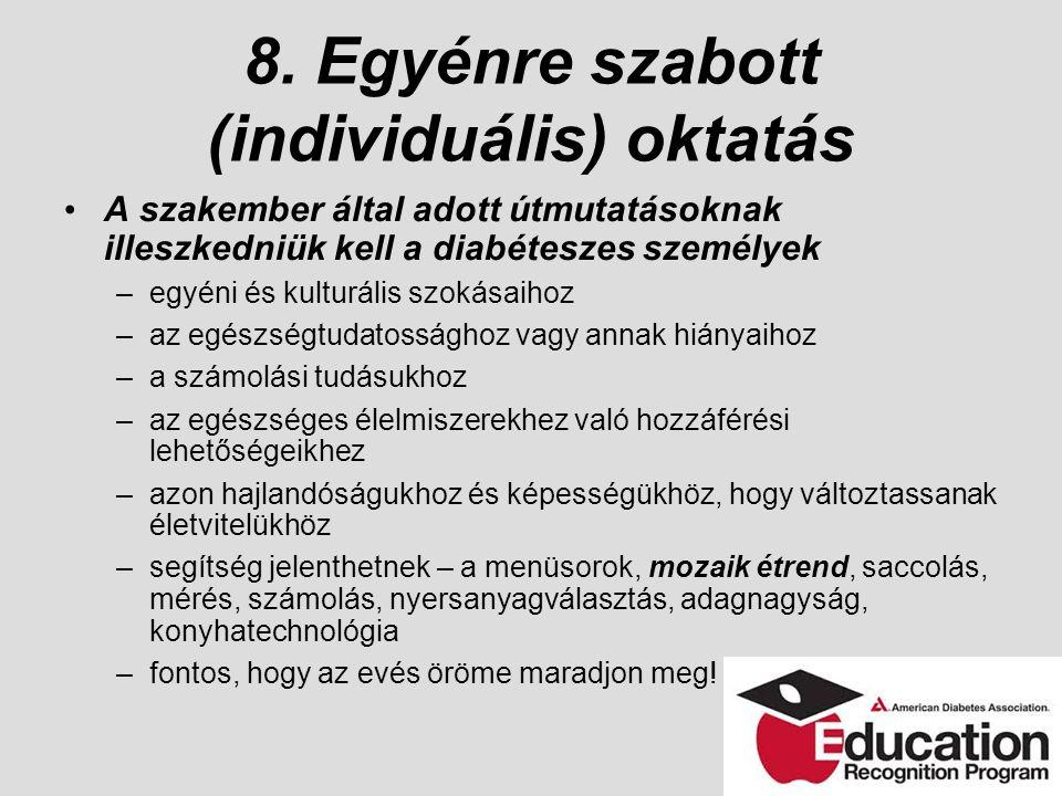 8. Egyénre szabott (individuális) oktatás