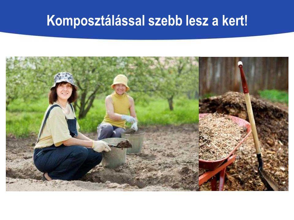 Komposztálással szebb lesz a kert!