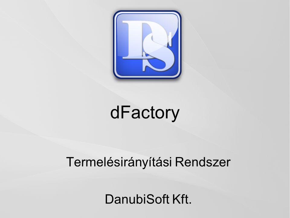 Termelésirányítási Rendszer DanubiSoft Kft.