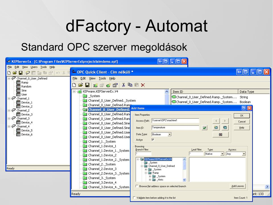 dFactory - Automat Standard OPC szerver megoldások