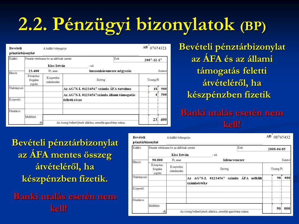 2.2. Pénzügyi bizonylatok (BP)