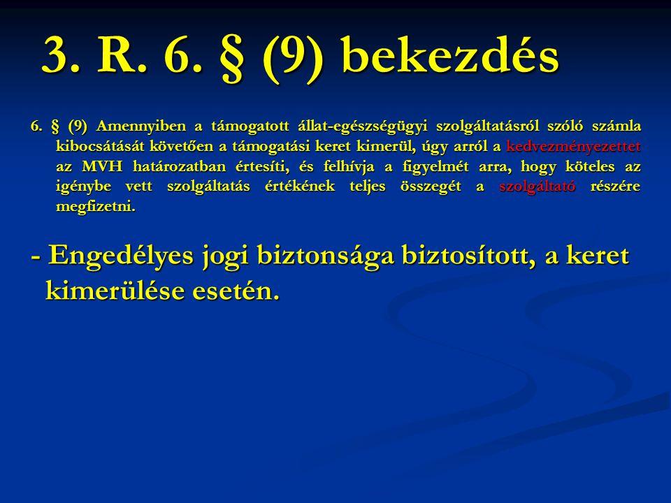 3. R. 6. § (9) bekezdés