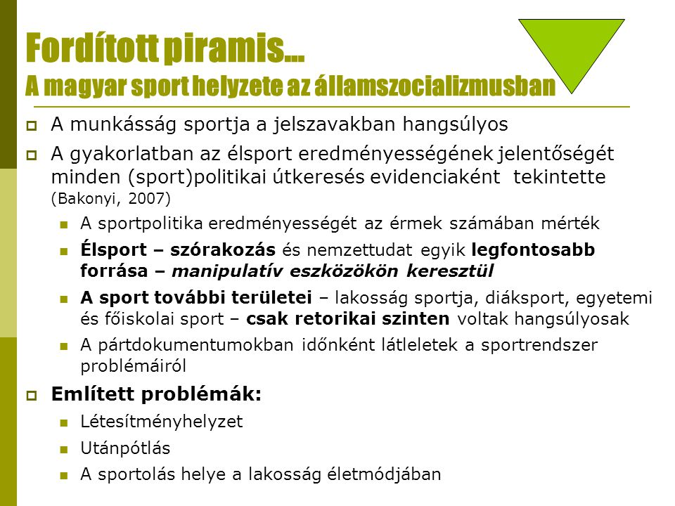 Fordított piramis… A magyar sport helyzete az államszocializmusban
