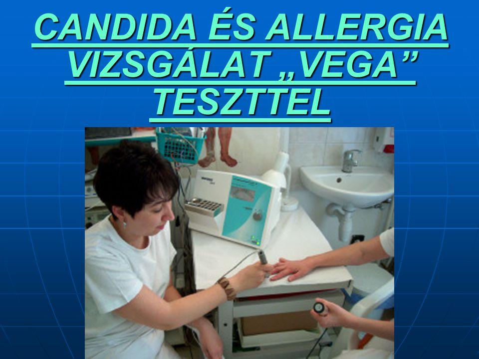 """CANDIDA ÉS ALLERGIA VIZSGÁLAT """"VEGA TESZTTEL"""