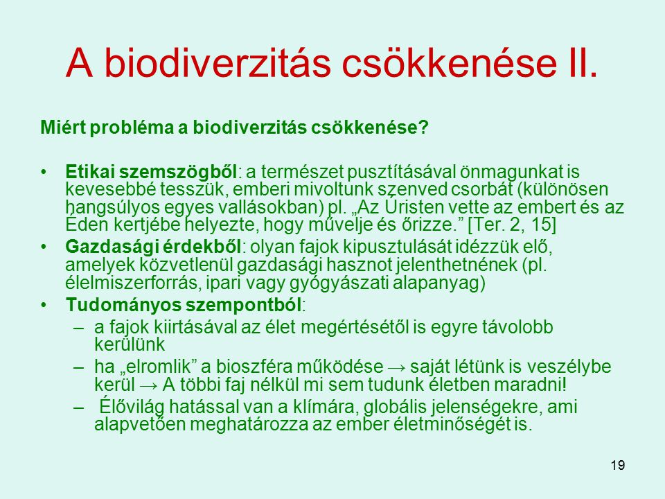 A biodiverzitás csökkenése II.