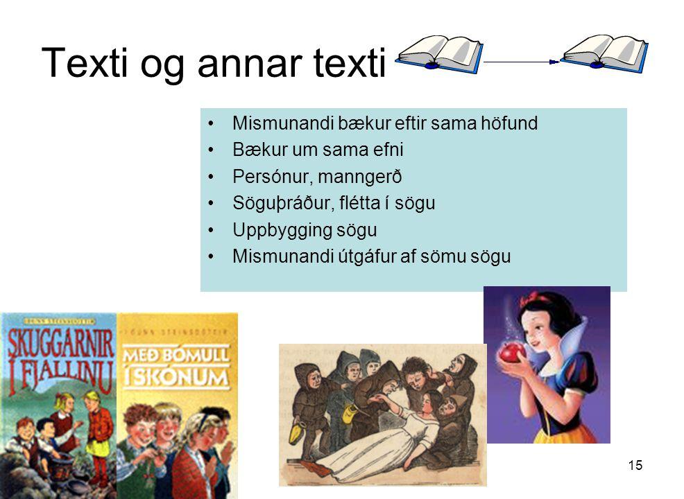 Texti og annar texti Mismunandi bækur eftir sama höfund