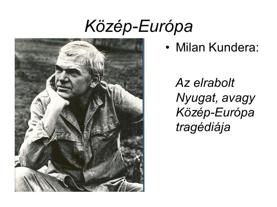 Közép-Európa Milan Kundera: