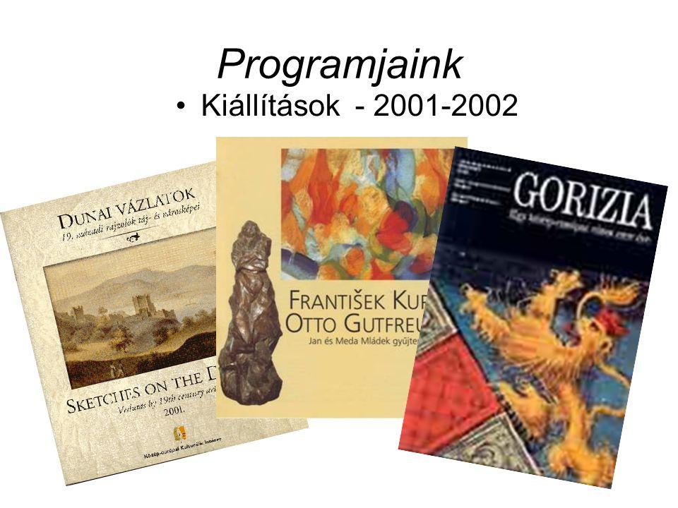 Programjaink Kiállítások - 2001-2002
