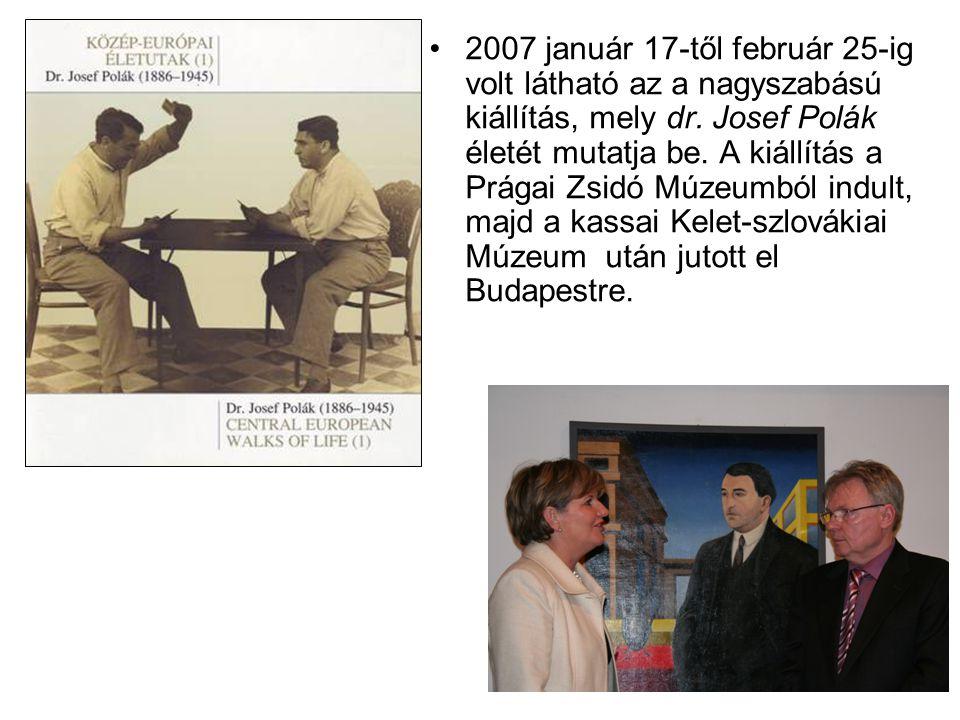 2007 január 17-től február 25-ig volt látható az a nagyszabású kiállítás, mely dr.