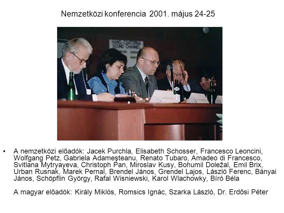 Nemzetközi konferencia 2001. május 24-25