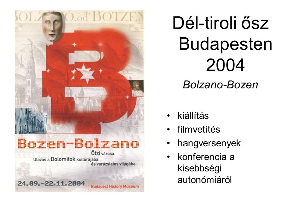Dél-tiroli ősz Budapesten 2004