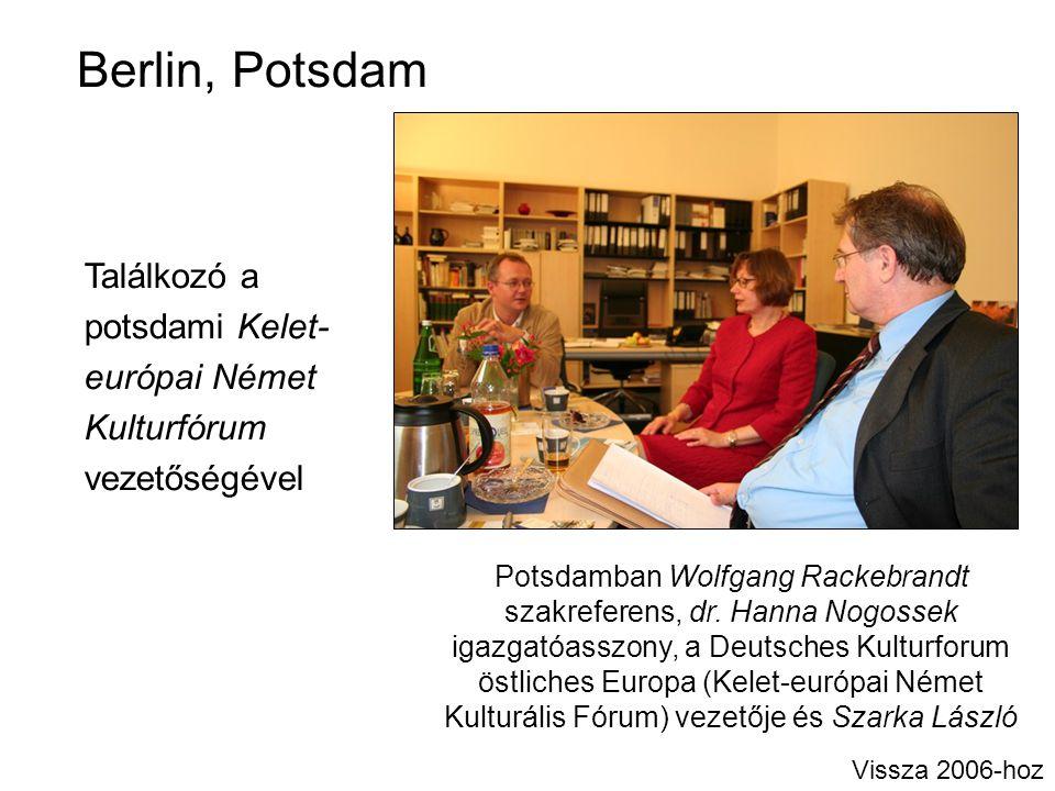 Berlin, Potsdam Találkozó a potsdami Kelet- európai Német Kulturfórum