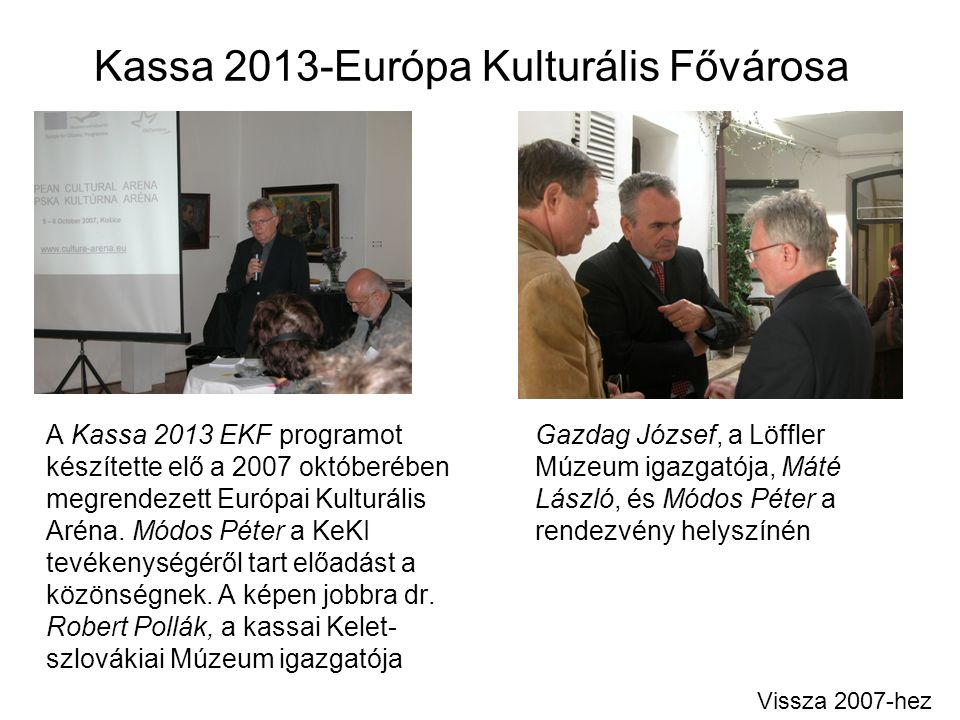 Kassa 2013-Európa Kulturális Fővárosa