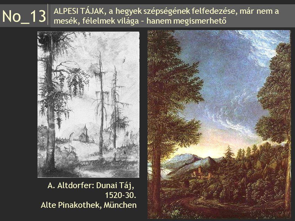 No_13 ALPESI TÁJAK, a hegyek szépségének felfedezése, már nem a