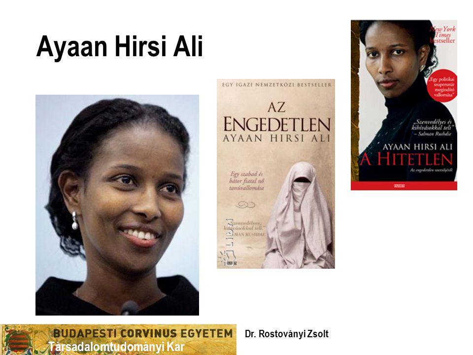 Ayaan Hirsi Ali Dr. Rostoványi Zsolt