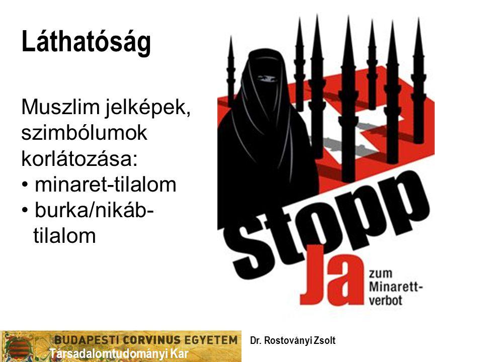 Láthatóság Muszlim jelképek, szimbólumok korlátozása: minaret-tilalom
