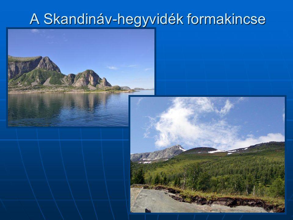 A Skandináv-hegyvidék formakincse