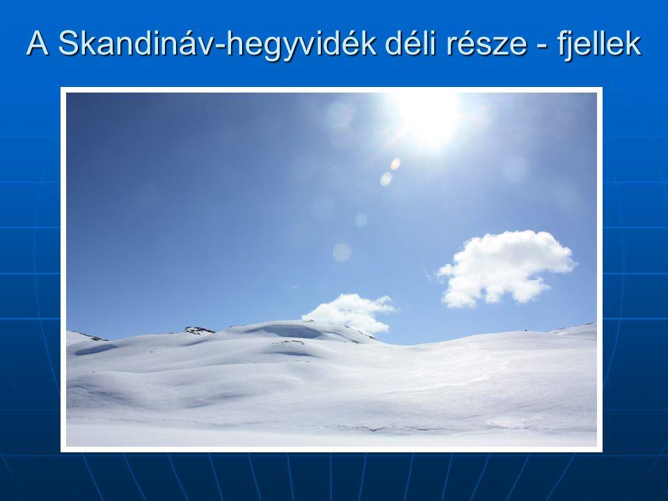A Skandináv-hegyvidék déli része - fjellek