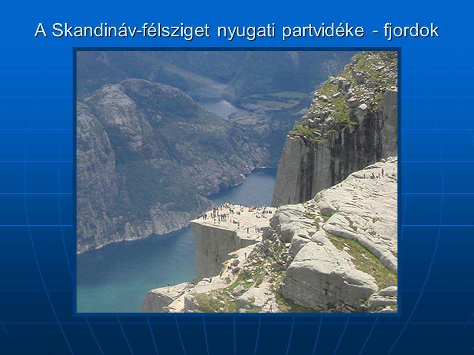 A Skandináv-félsziget nyugati partvidéke - fjordok