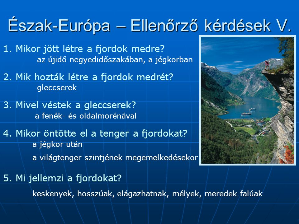 Észak-Európa – Ellenőrző kérdések V.