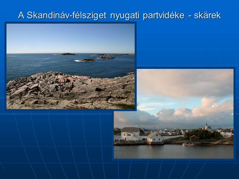 A Skandináv-félsziget nyugati partvidéke - skärek
