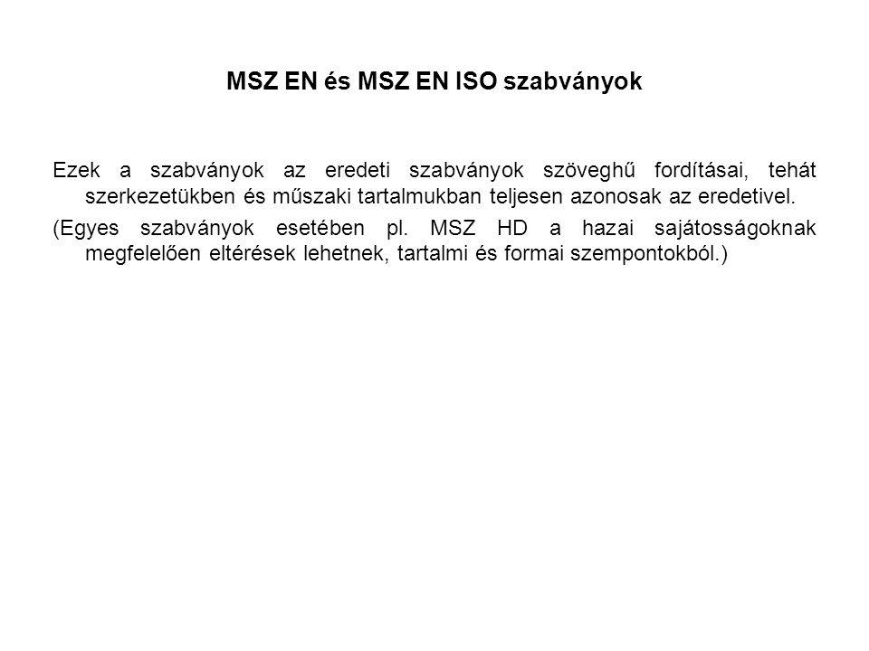 MSZ EN és MSZ EN ISO szabványok