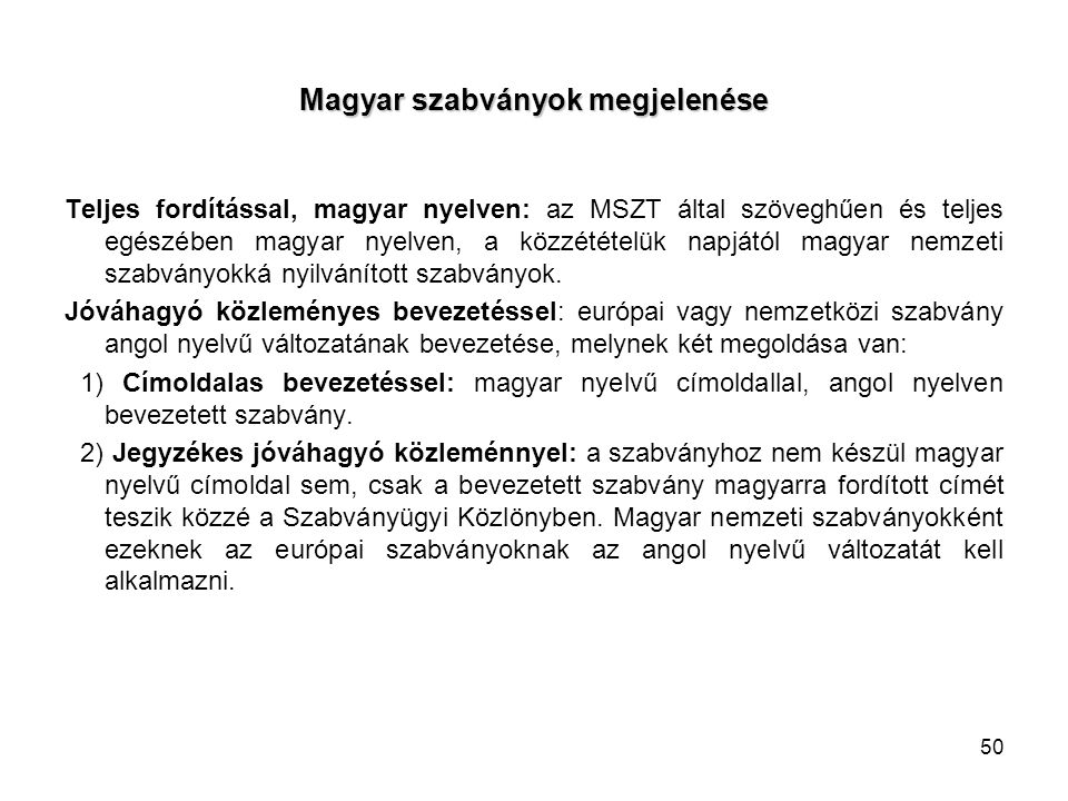 Magyar szabványok megjelenése
