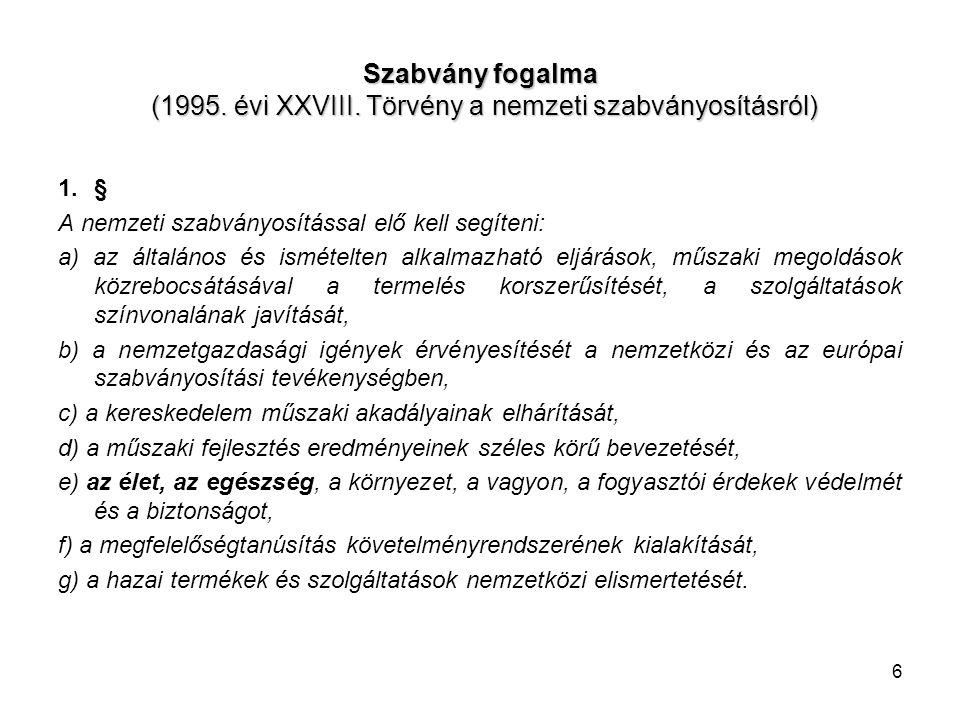 Szabvány fogalma (1995. évi XXVIII
