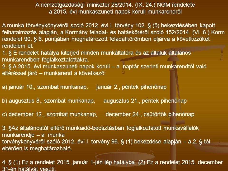 A nemzetgazdasági miniszter 28/2014. (IX. 24.) NGM rendelete