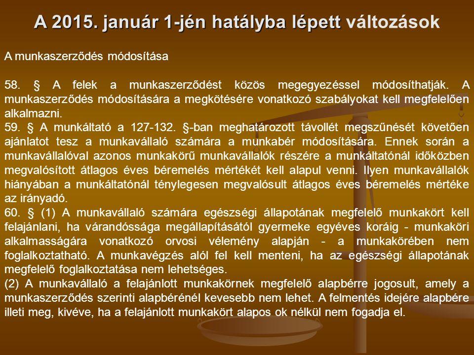 A 2015. január 1-jén hatályba lépett változások