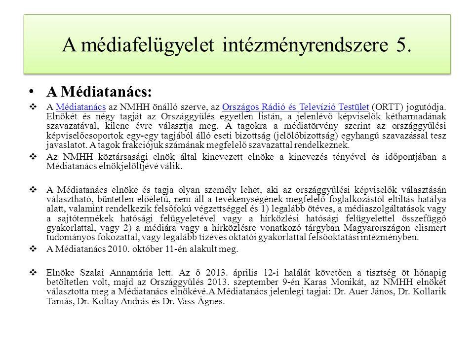 A médiafelügyelet intézményrendszere 5.