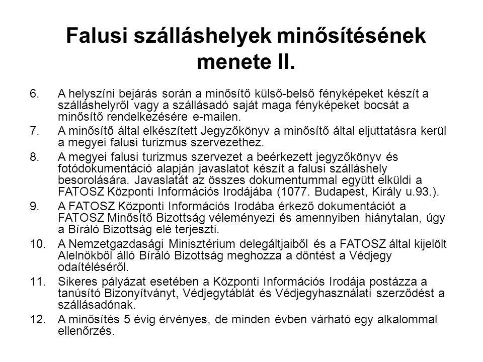 Falusi szálláshelyek minősítésének menete II.