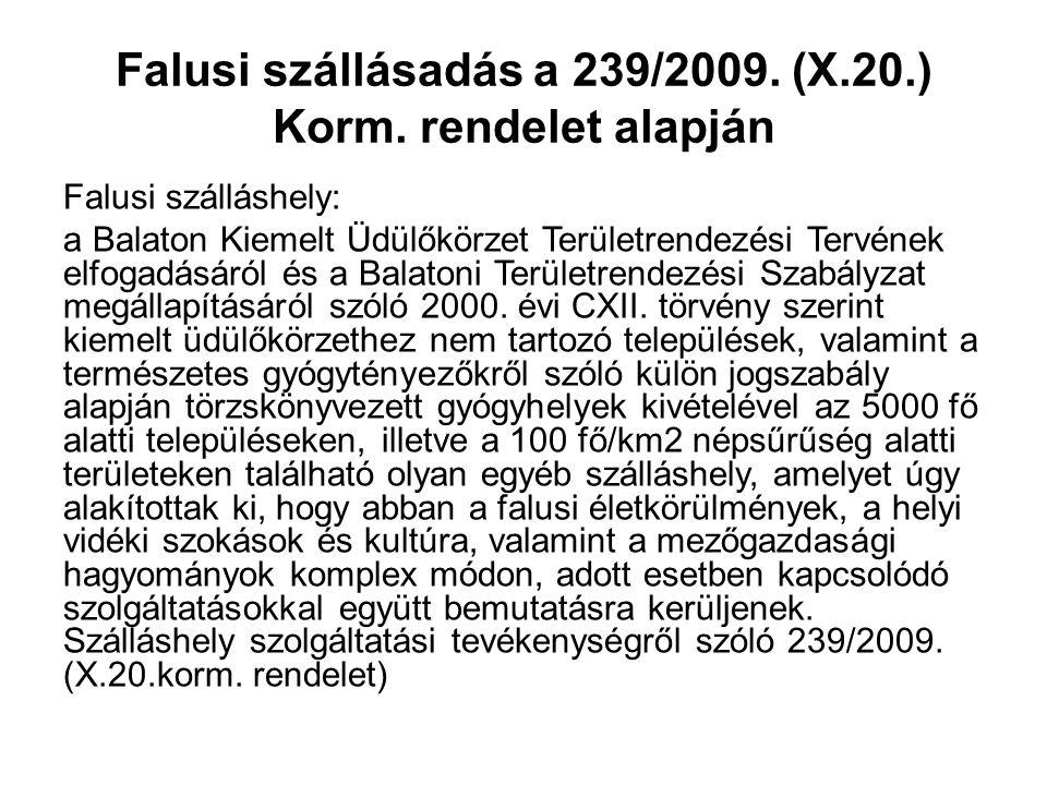 Falusi szállásadás a 239/2009. (X.20.) Korm. rendelet alapján