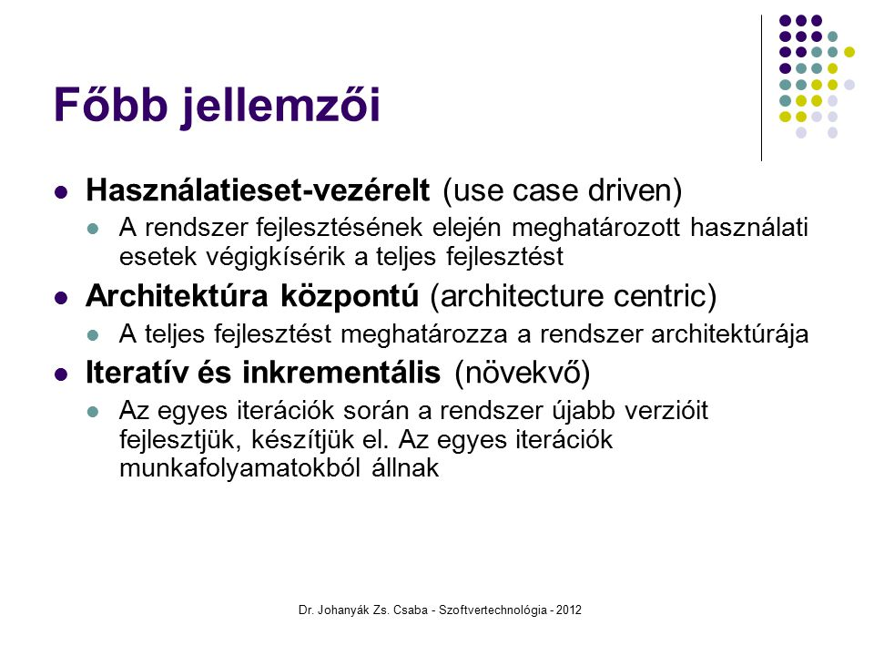 Dr. Johanyák Zs. Csaba - Szoftvertechnológia - 2012