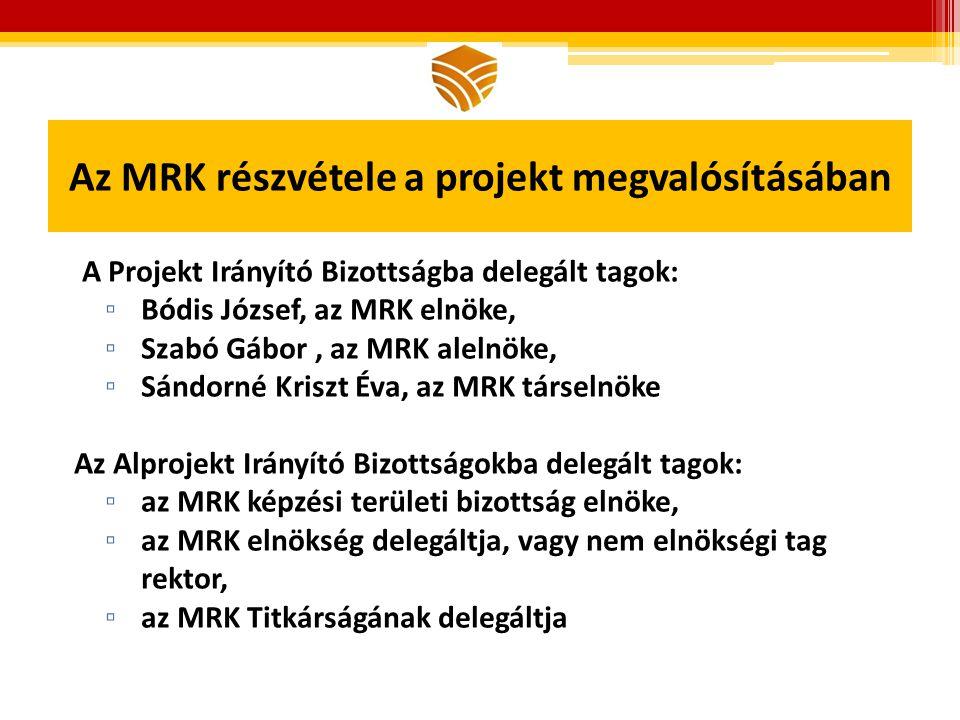 Az MRK részvétele a projekt megvalósításában