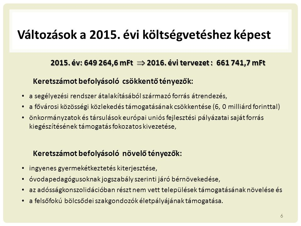 Változások a 2015. évi költségvetéshez képest