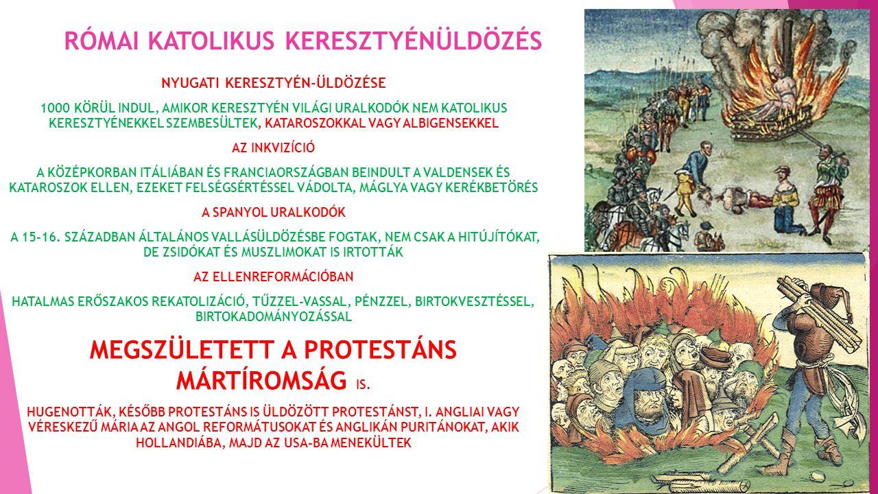 RÓMAI KATOLIKUS KERESZTYÉNÜLDÖZÉS
