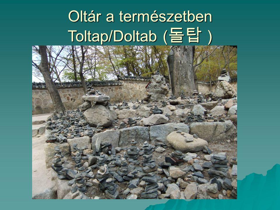 Oltár a természetben Toltap/Doltab (돌탑 )