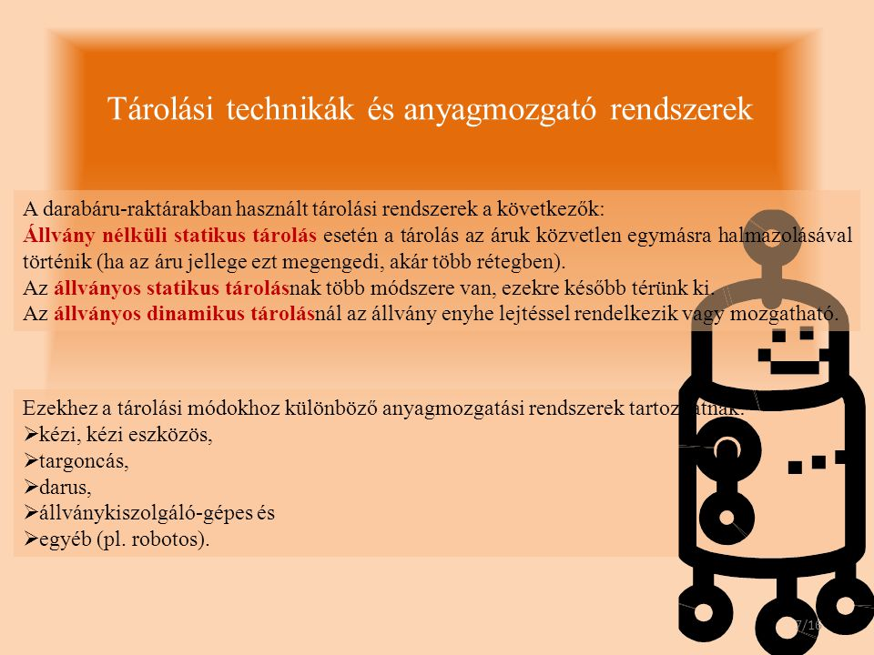 Tárolási technikák és anyagmozgató rendszerek