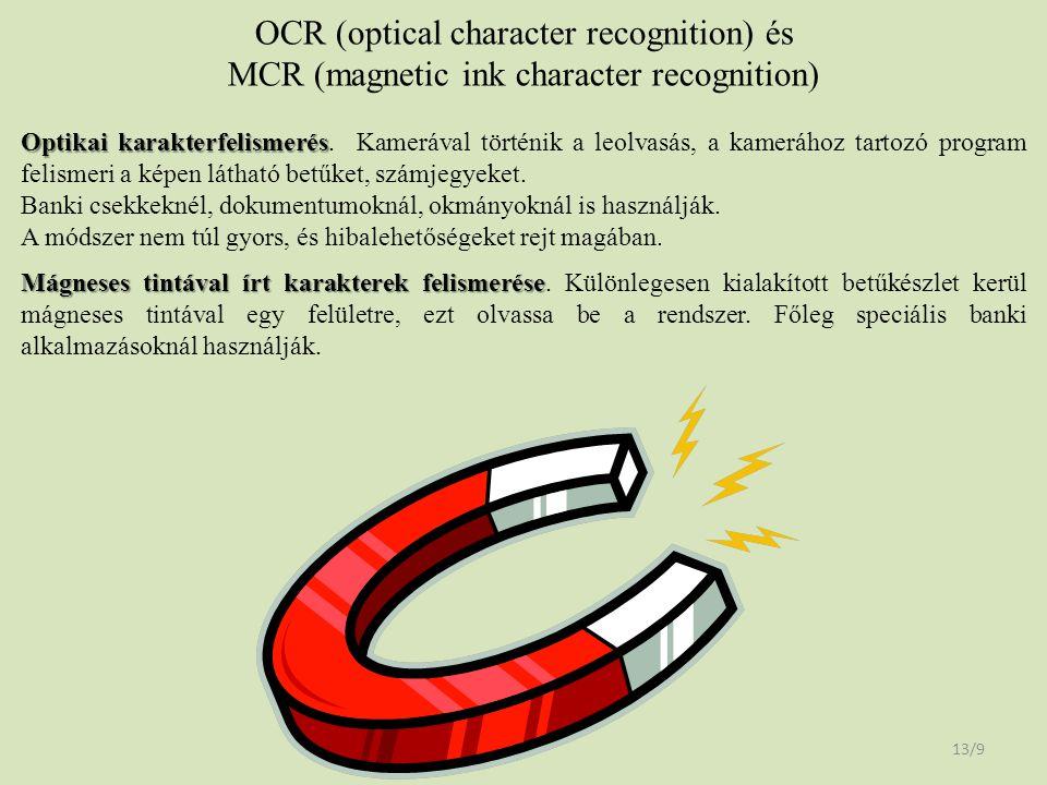 OCR (optical character recognition) és MCR (magnetic ink character recognition)