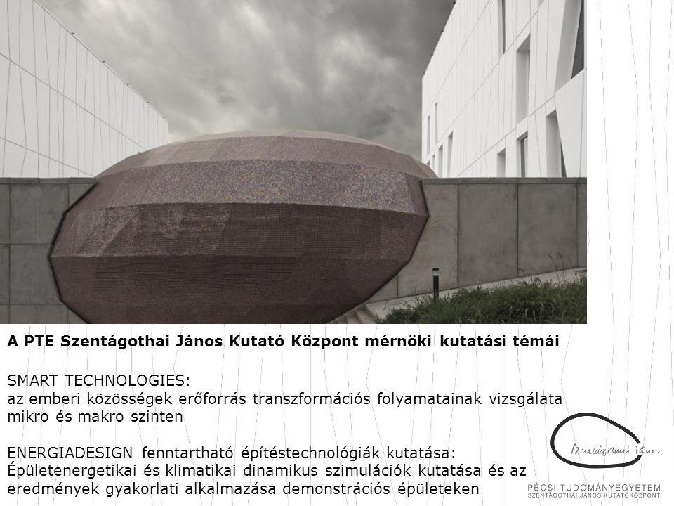 A PTE Szentágothai János Kutató Központ mérnöki kutatási témái