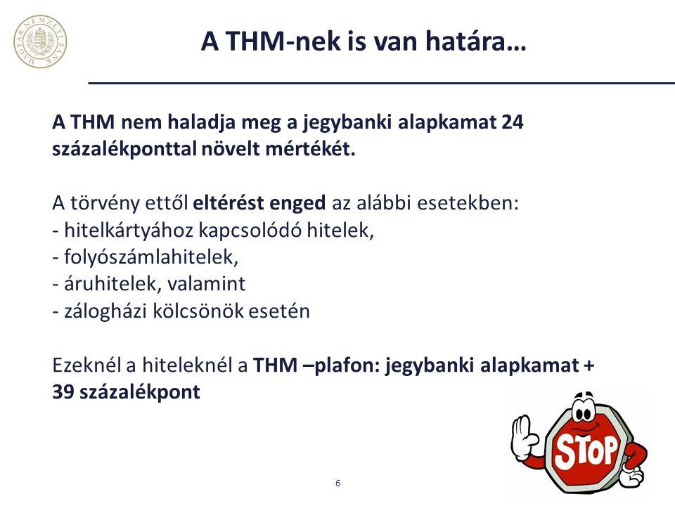 A THM-nek is van határa…