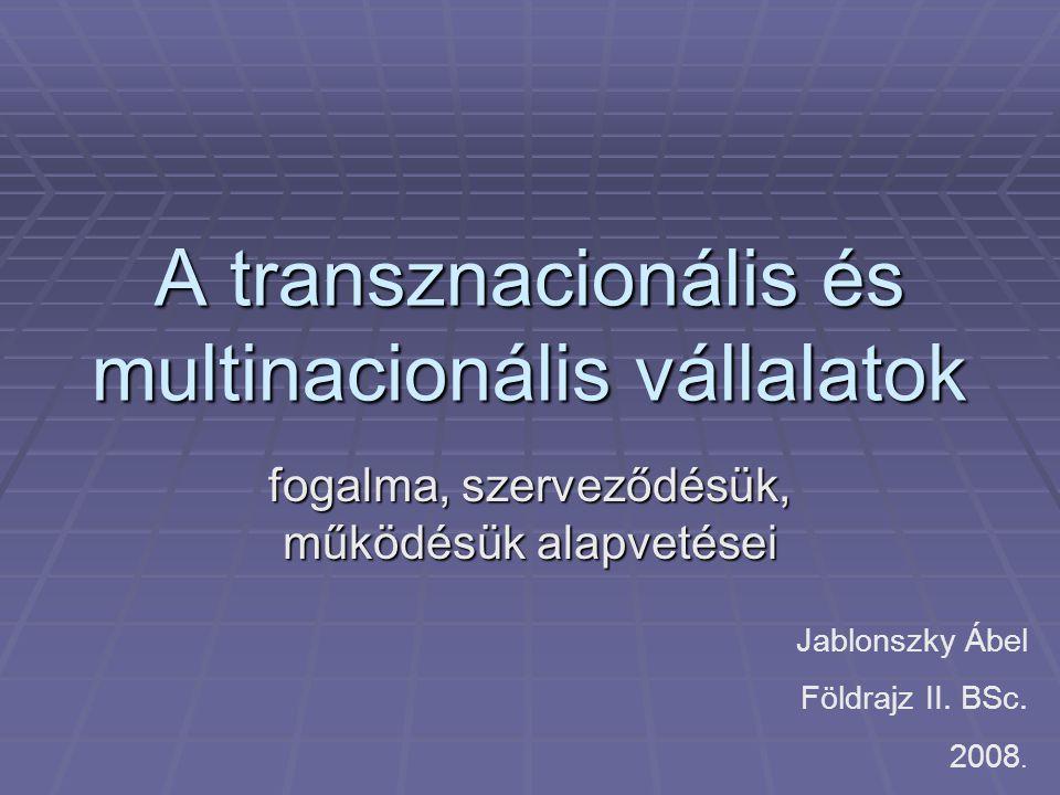 A transznacionális és multinacionális vállalatok