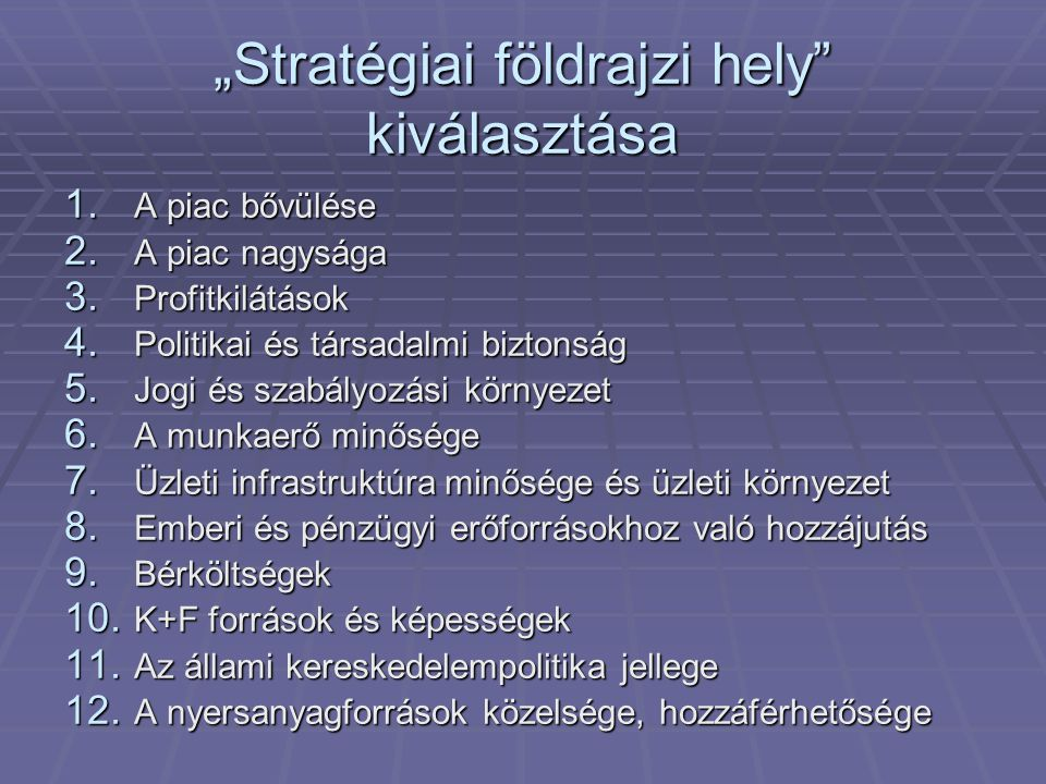 """""""Stratégiai földrajzi hely kiválasztása"""