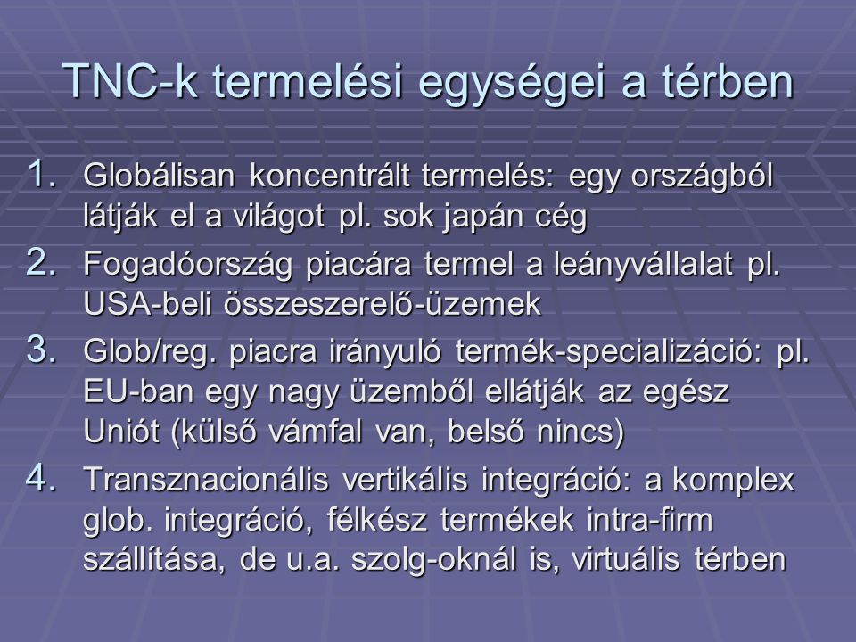 TNC-k termelési egységei a térben