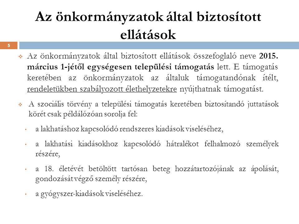 Az önkormányzatok által biztosított ellátások