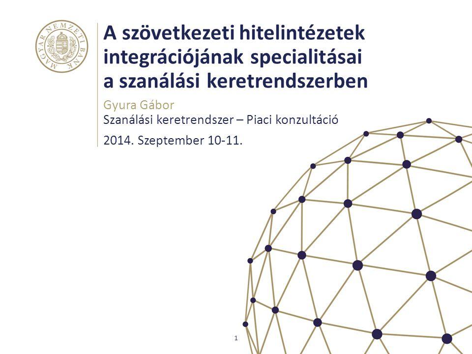 A szövetkezeti hitelintézetek integrációjának specialitásai a szanálási keretrendszerben
