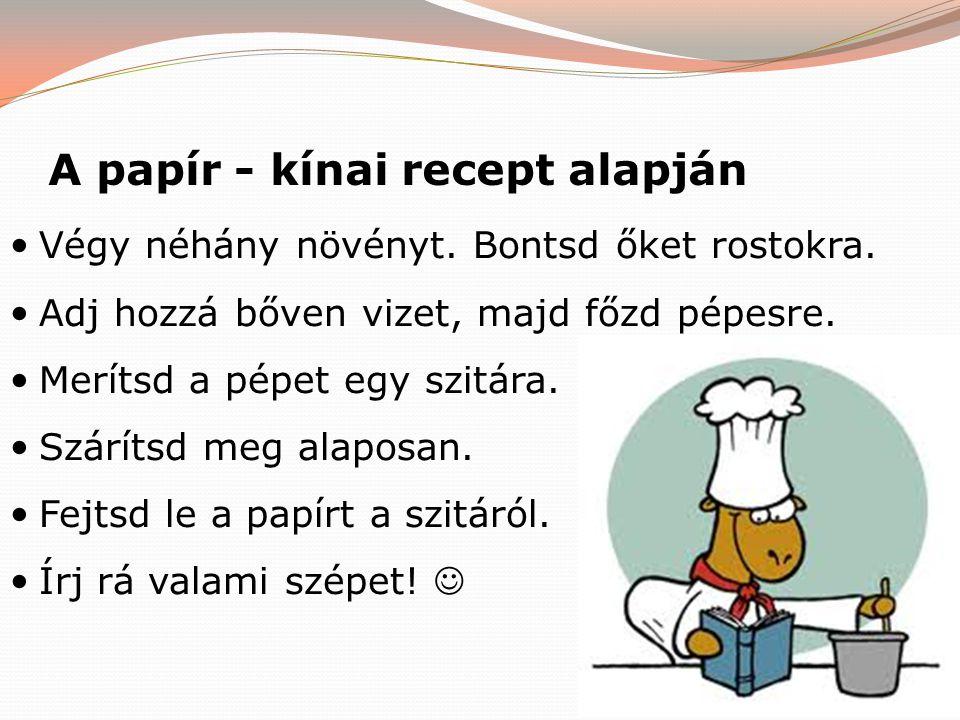 A papír - kínai recept alapján