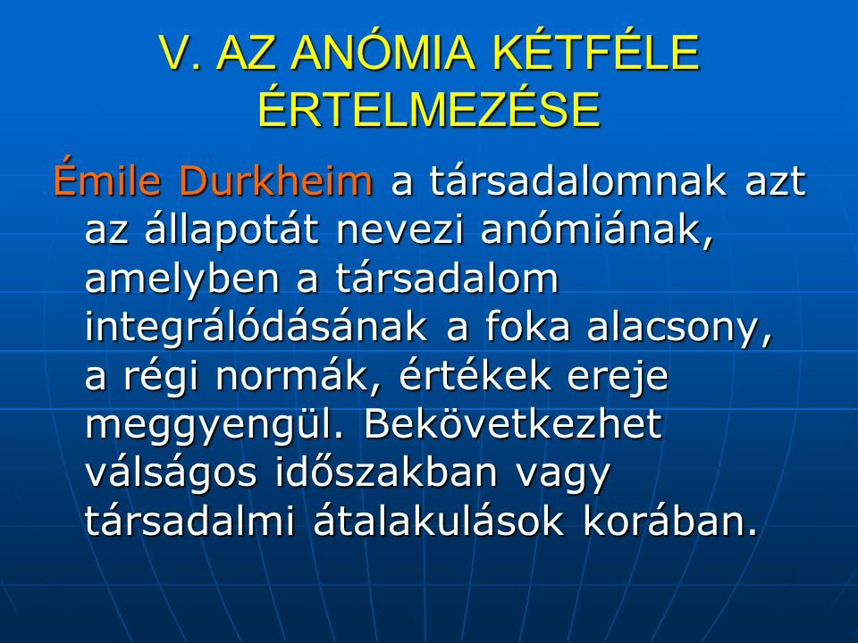V. AZ ANÓMIA KÉTFÉLE ÉRTELMEZÉSE